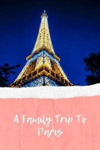 A Family Trip To Paris