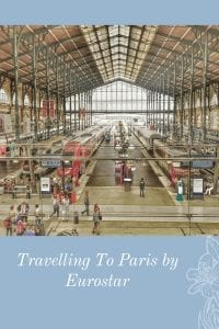 Travelling To Paris by Eurostar