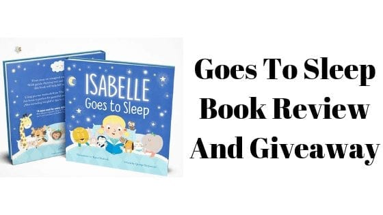 Goes To Sleep Book Review And Giveaway