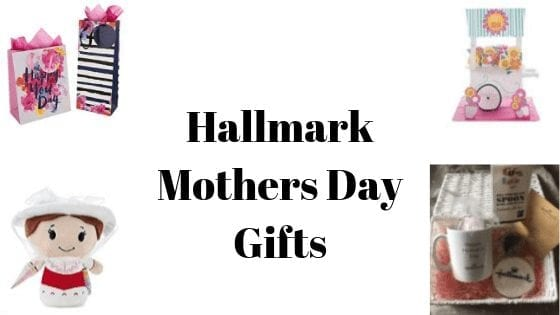 Hallmark Mothers Day Gifts