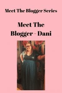 Meet The Blogger - Dani