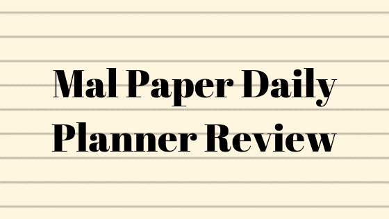 Mal Paper Daily Planner Review
