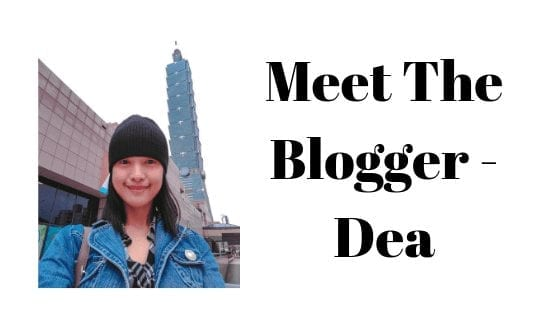 Meet The Blogger - Dea