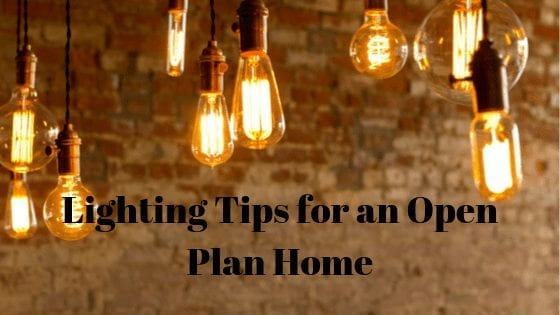 Lighting Tips for an Open Plan Home
