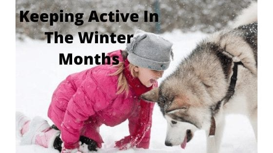 Keeping Active In The Winter Months