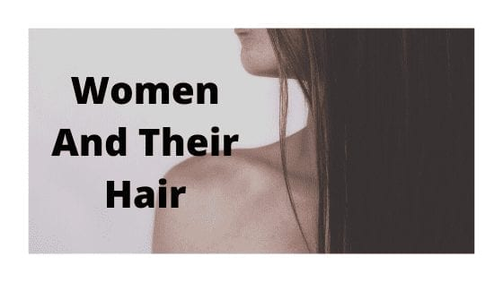 Women And Their Hair