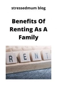 Benefits Of Renting As A Family