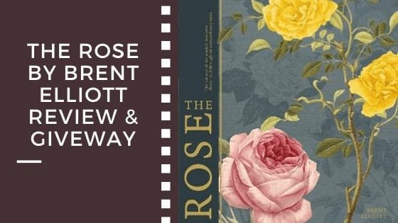 The Rose By Brent Elliott Review & Giveway