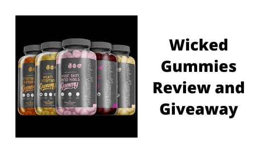 Wicked Gummies Review and Giveaway