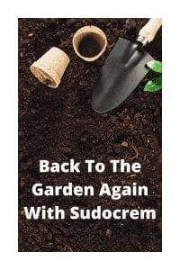 Back To The Garden Again With Sudocrem