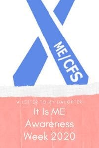 Me Awareness Week - A Letter To My Daughter