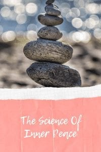 The Science Of Inner Peace