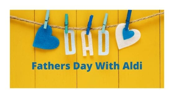 Fathers Day With Aldi