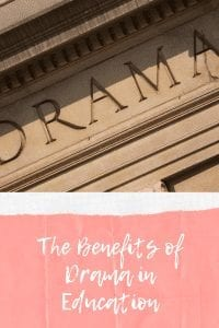The Benefits of Drama in Education