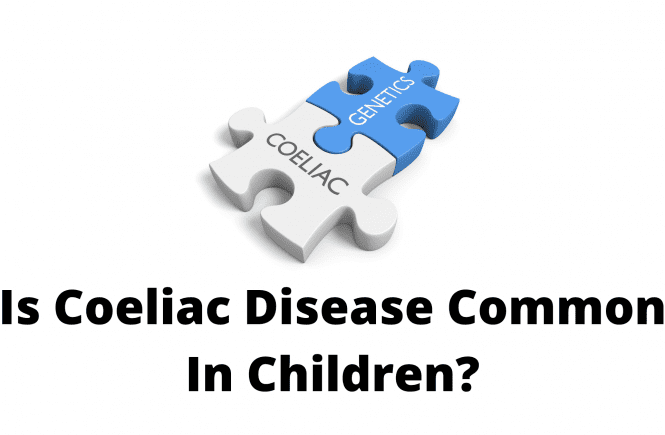 Is Coeliac Disease Common In Children?
