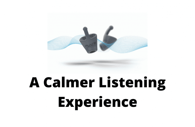 A Calmer Listening Experience