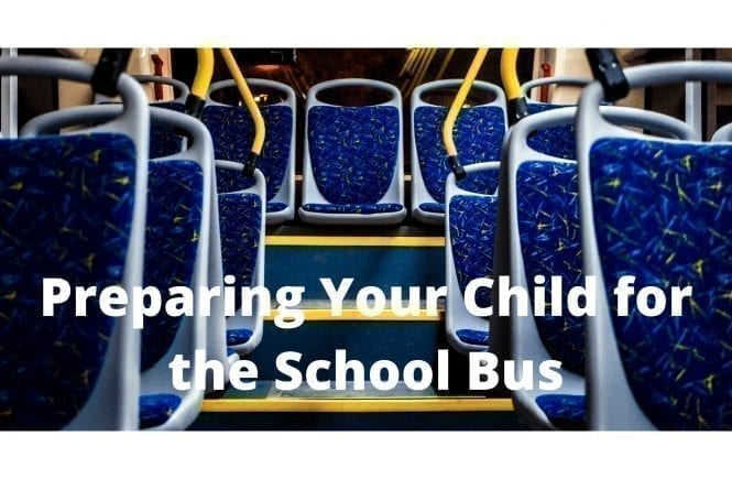 Preparing Your Child for the School Bus