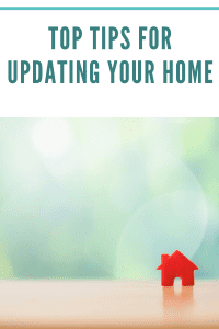 Top Tips for Updating Your Home