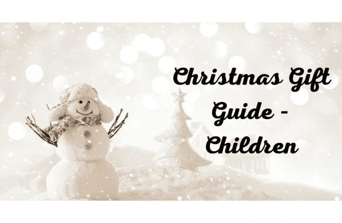 Christmas Gift Guide - Children