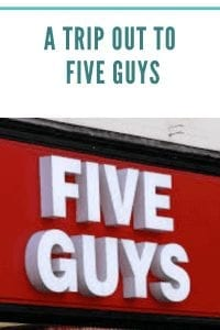 A Trip Out To Five Guys