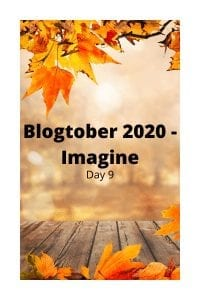 Blogtober 2020 - Imagine