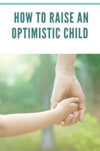 How to Raise an Optimistic Child