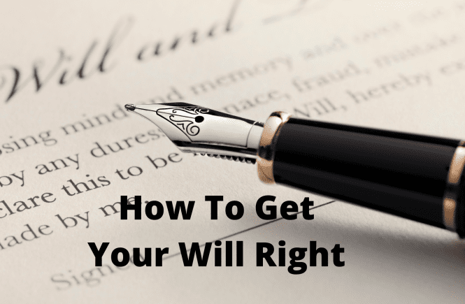 How To Get Your Will Right