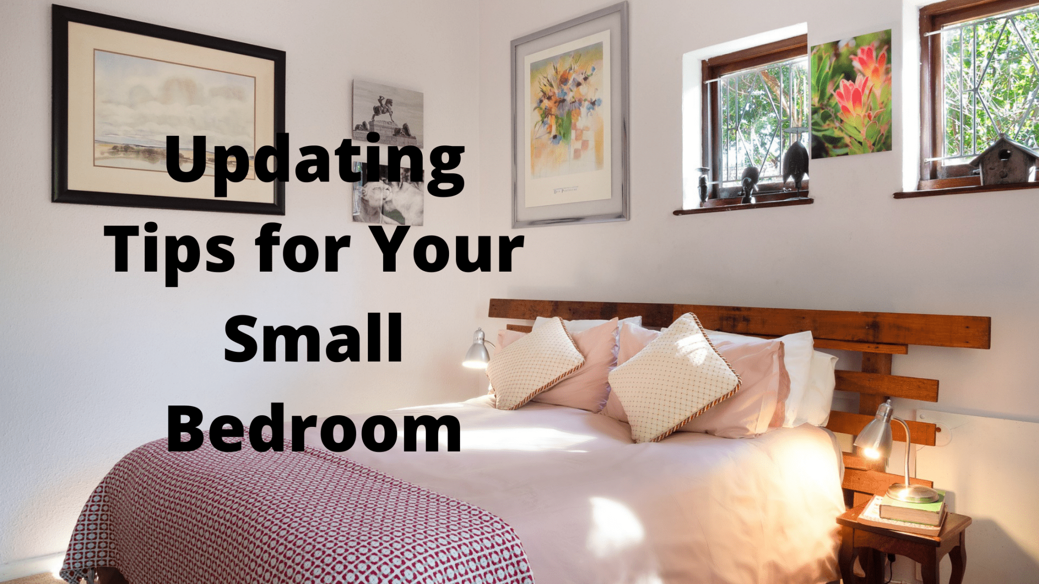Updating Tips for Your Small Bedroom