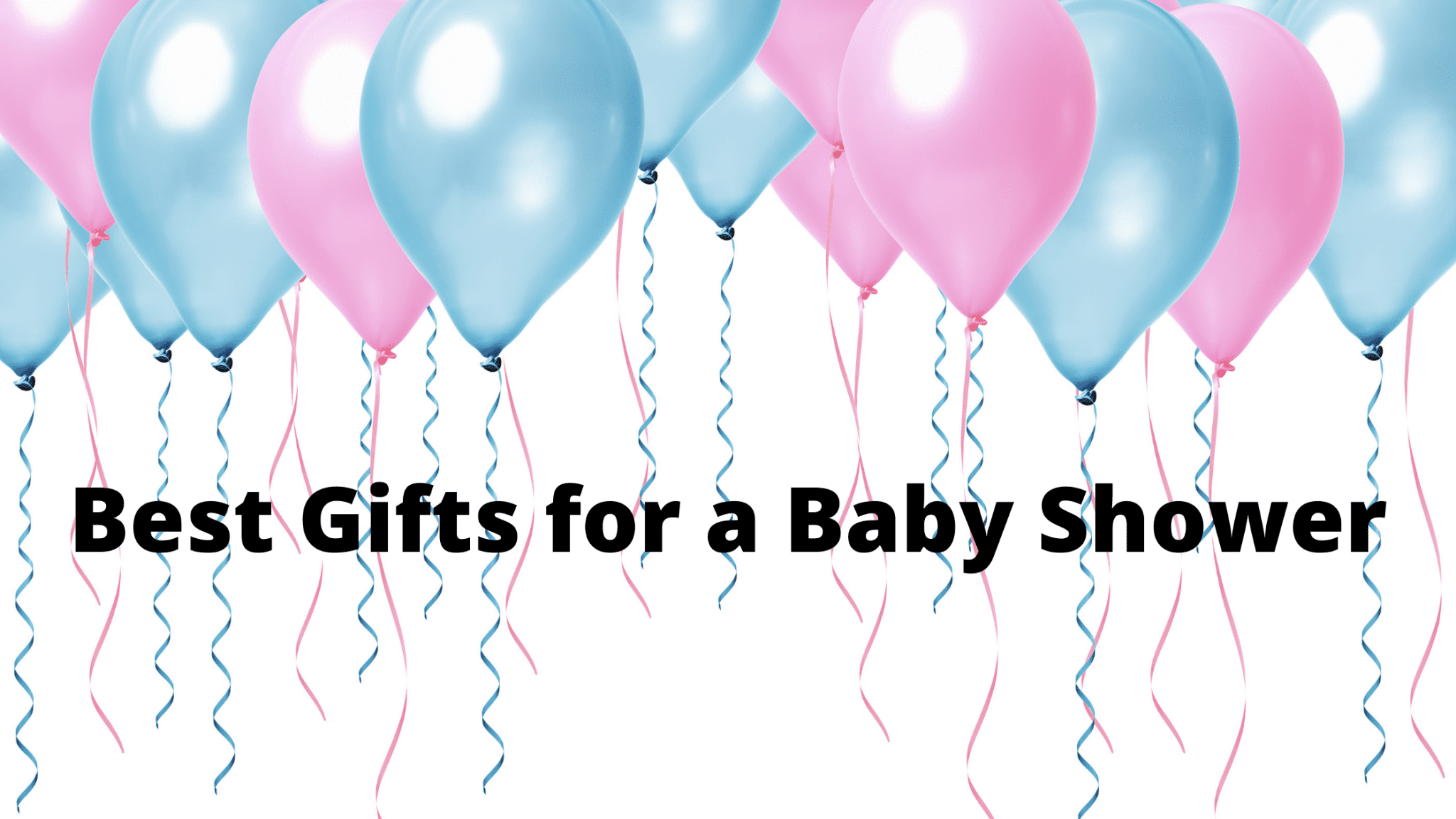 Best Gifts for a Baby Shower