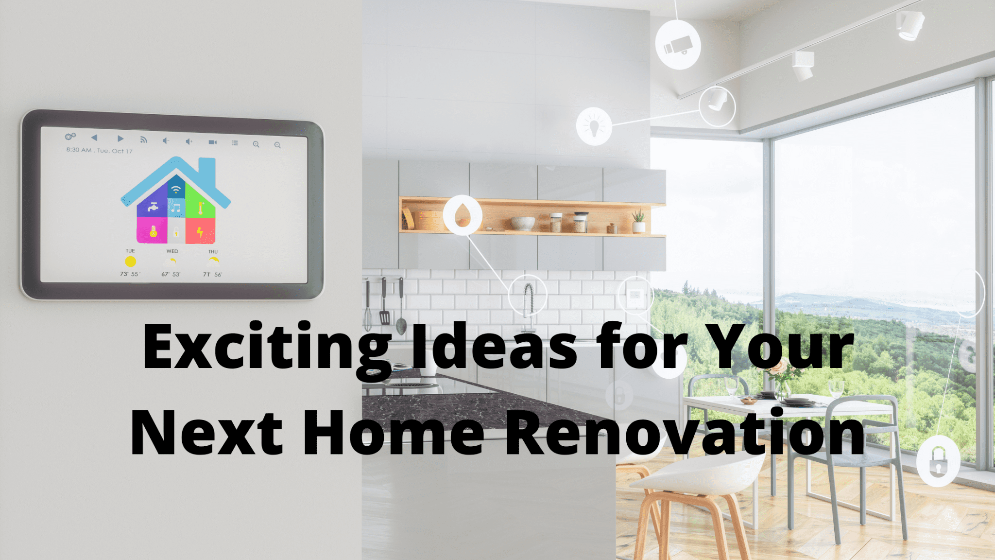 Exciting Ideas for Your Next Home Renovation