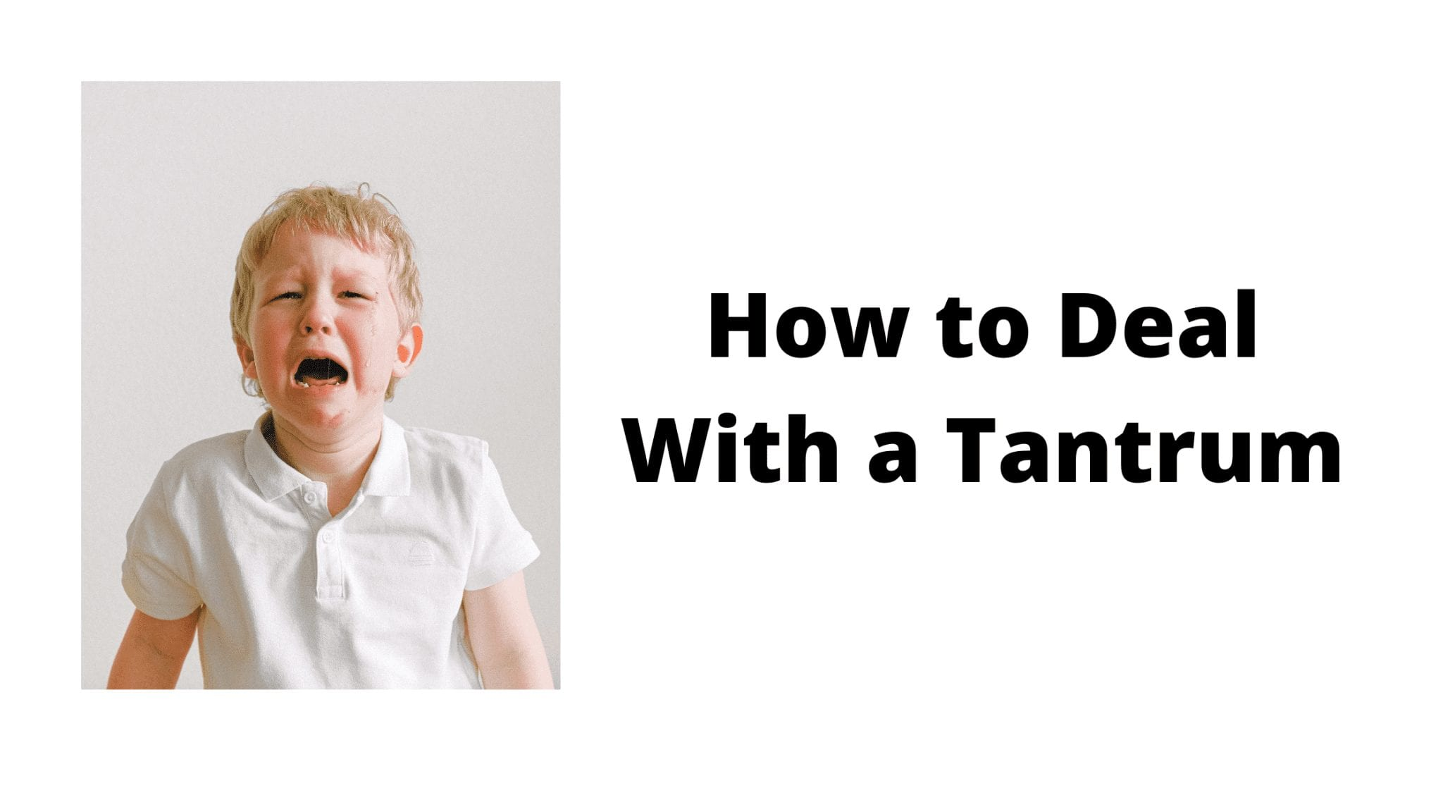 How to Deal With a Tantrum