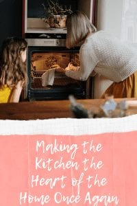 Making the Kitchen the Heart of the Home Once Again