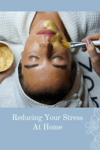Reducing Your Stress At Home