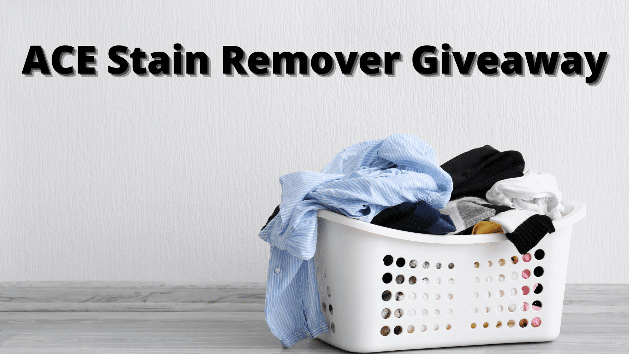 ACE Stain Remover Giveaway