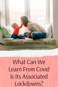 What Can We Learn From Covid & Its Associated Lockdowns?
