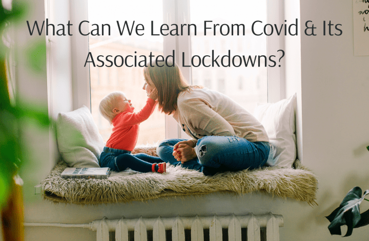 What Can We Learn From Lockdowns
