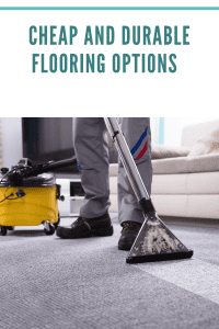 Cheap And Durable Flooring Options