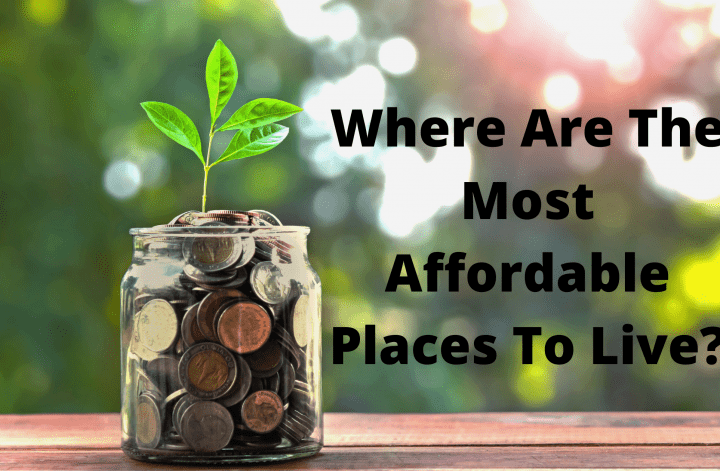Where Are The Most Affordable Places To Live?