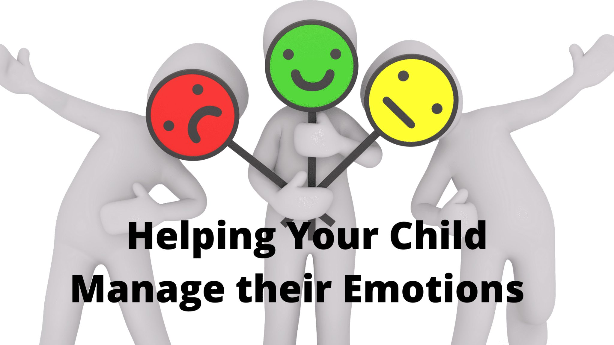 Helping Your Child Manage their Emotions
