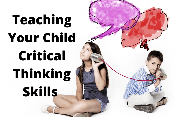Teaching Your Child Critical Thinking Skills