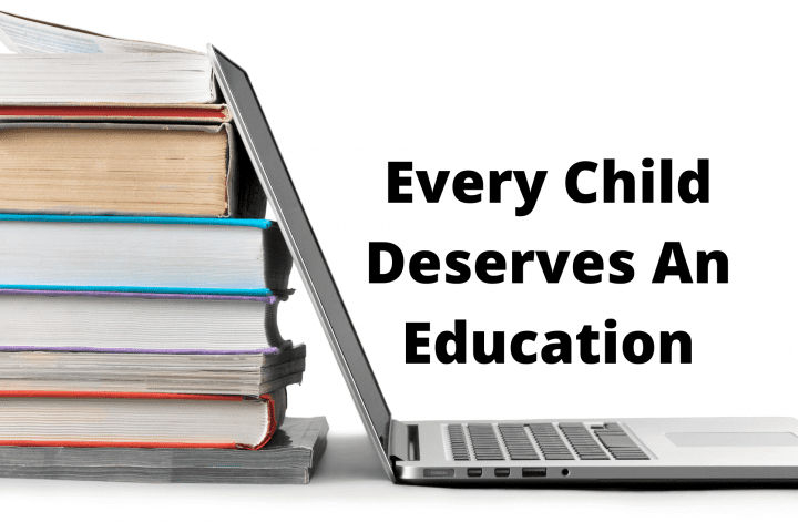 Every Child Deserves An Education