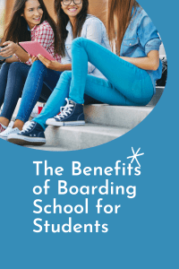 The Benefits of Boarding School for Students
