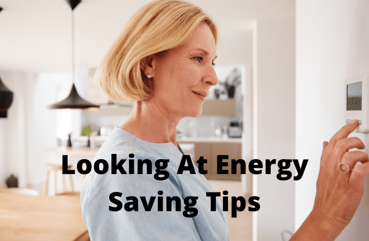 Looking At Energy Saving Tips