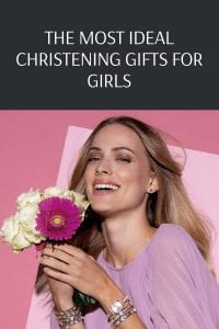 The Most Ideal Christening Gifts for Girls