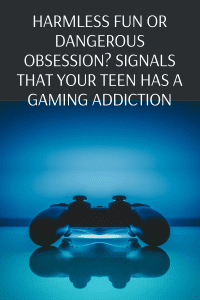 Harmless fun or dangerous obsession? Signals that your teen has a gaming addiction