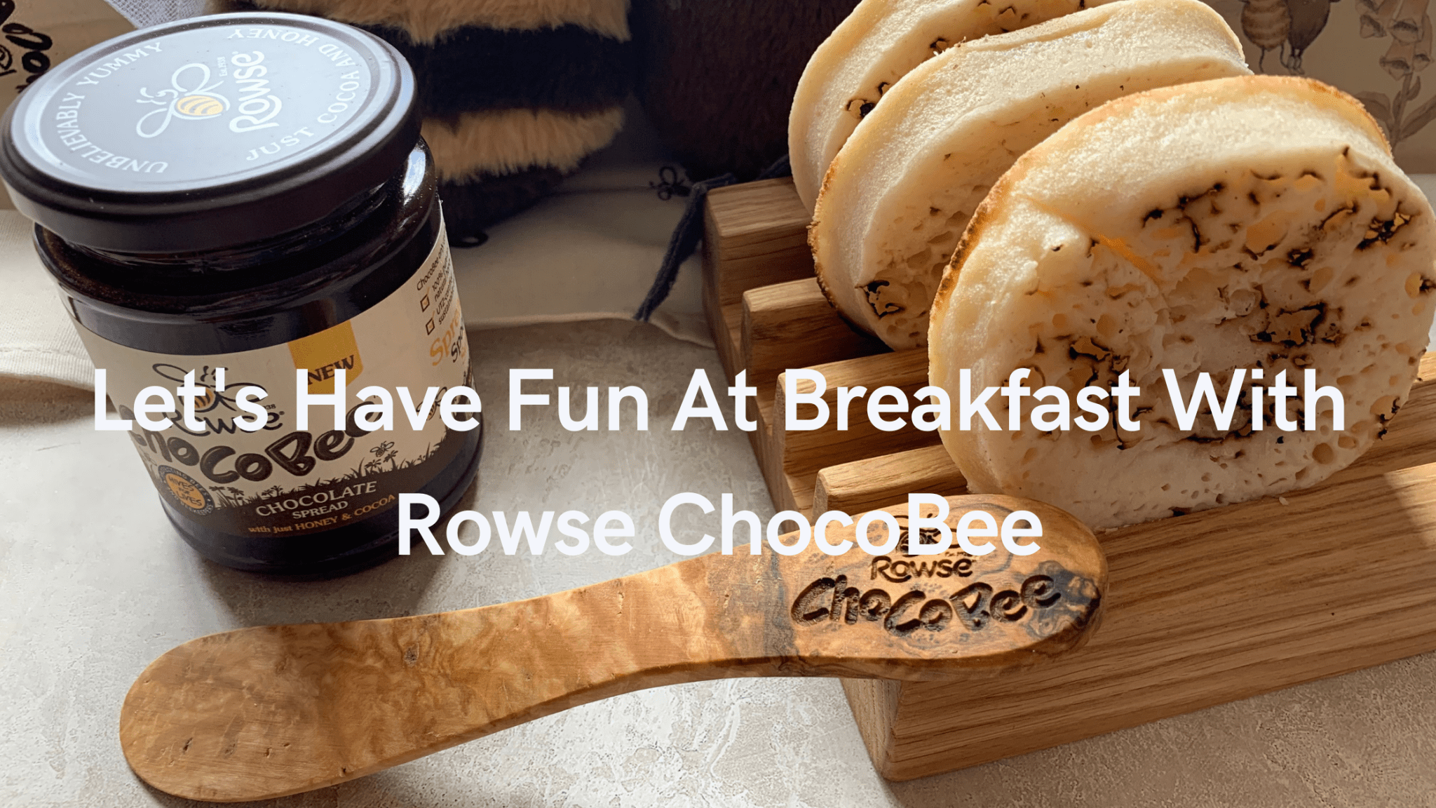 Let's Have Fun At Breakfast With Rowse ChocoBee