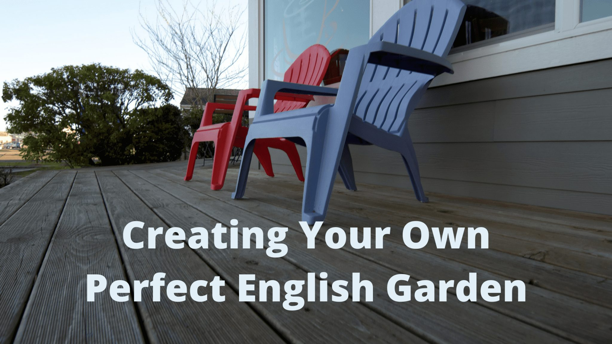 Creating Your Own Perfect English Garden