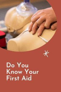 Do You Know Your First Aid
