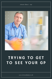 Trying To Get To See Your GP