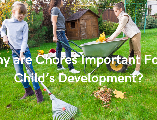 Why are Chores Important For a Child's Development?